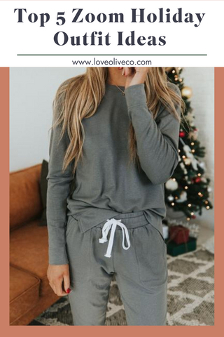Top 5 Zoom Holiday Outfits. www.loveoliveco.com