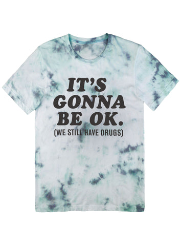 It's Gonna Be OK Tee Black on Tie Dye