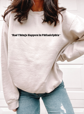 """Bad Things Happen"" Quote Crewneck"