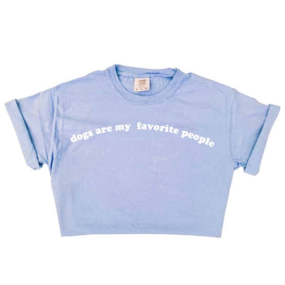 Dogs Are My Favorite People Tee