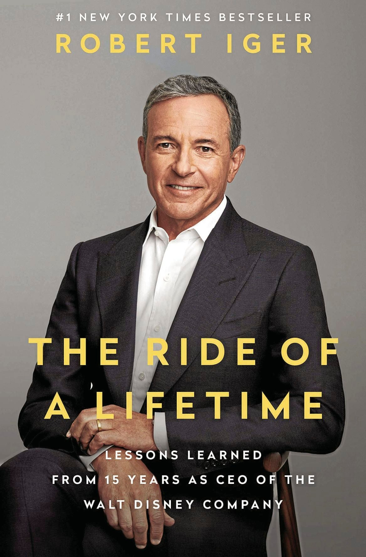 THE RIDE OF A LIFETIME | BY ROBERT IGER