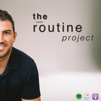 The Routine Project Podcast