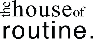 The House of Routine