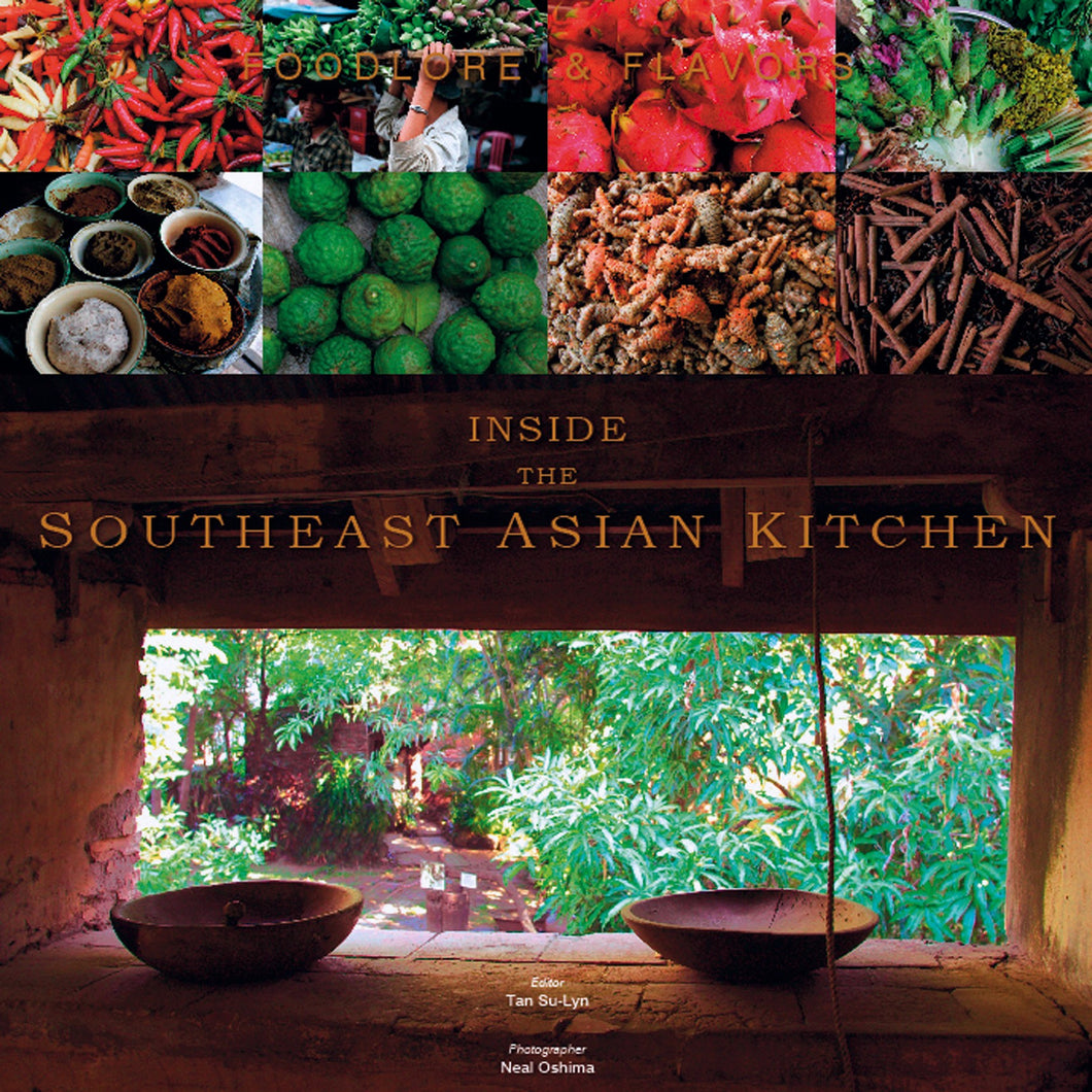 Foodlore and Flavors - Inside the Southeast Asian Kitchen