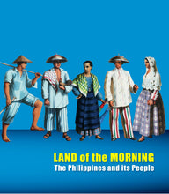 Load image into Gallery viewer, Land of the Morning: The Philippines and its People