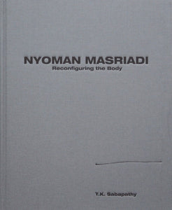 Nyoman Masriadi Reconfiguring the Body