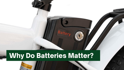 Why Do Batteries Matter?
