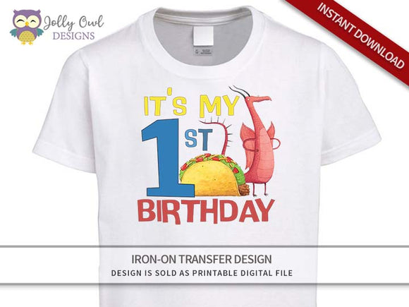 DRAGONS LOVE TACOS Iron On Transfer Design-1st Birthday Shirt