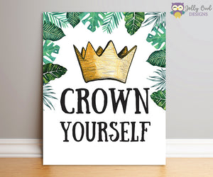 Where The Wild Things Are Party Sign - Crown Yourself