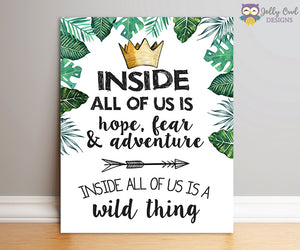Where The Wild Things Are Party Sign - Inside All Of Us Is A Wild Thing