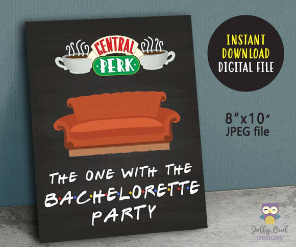 Friends TV Show Party Welcome Sign - The One With The Bachelorette Party
