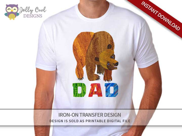 Brown Bear, Brown Bear, What Do You See? Iron On Transfer Design For DAD - Jolly Owl Designs