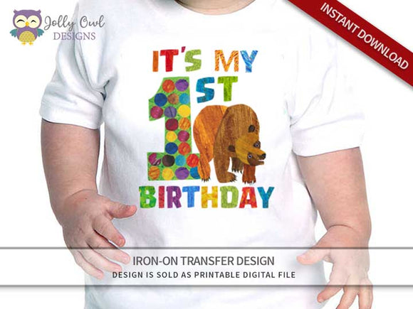 Brown Bear, Brown Bear, What Do You See? Iron On Transfer Design-My 1st Birthday Shirt
