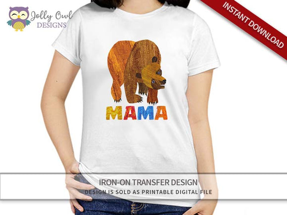 Brown Bear, Brown Bear, What Do You See? Iron On Transfer Design For MAMA