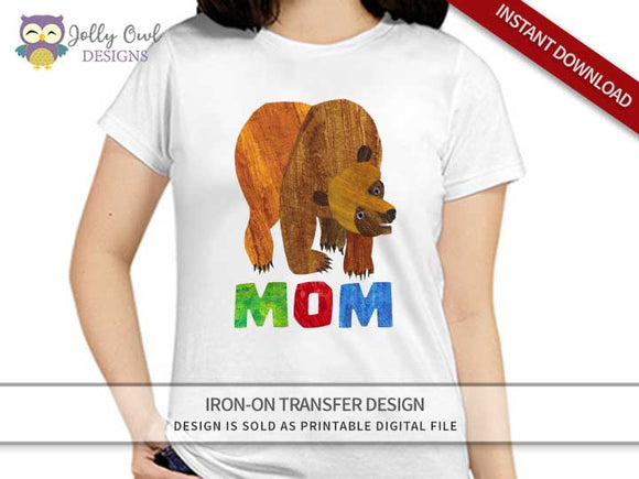 Brown Bear, Brown Bear, What Do You See? Iron On Transfer Design For MOM - Jolly Owl Designs