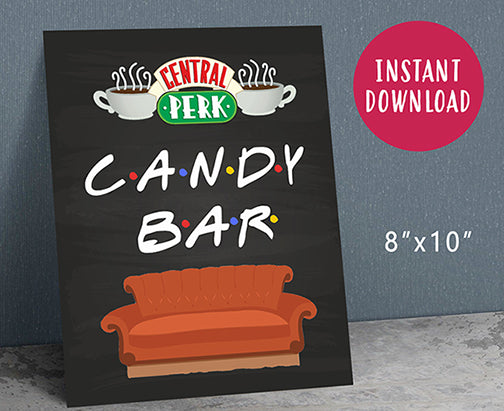 Friends TV Party Sweets Sign / Candy Bar Sign