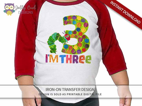 The Very Hungry Caterpillar Iron On Transfer Design for 3rd Birthday Shirt