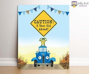 Little Blue Truck Birthday Party Signs - CAUTION: 3 Year Old Ahead