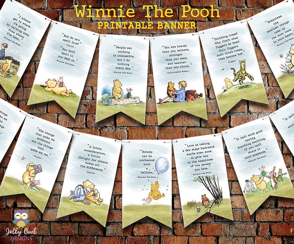 Classic Winnie The Pooh Inspirational Quotes Printable Banner Decoration - For Baby Shower or Birthday