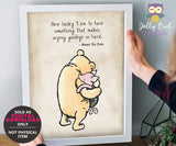 Classic Winnie The Pooh Quote - Printable Wall Art Decor for Kids Bedroom or Nursery Room