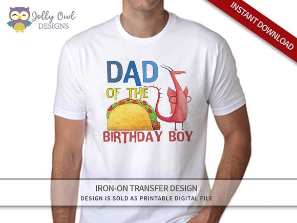 DRAGONS LOVE TACOS Iron On Transfer Design For Dad of Birthday Boy
