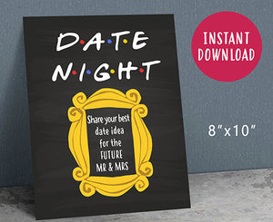 Friends Tv Bridal Shower Party - Date Night Sign