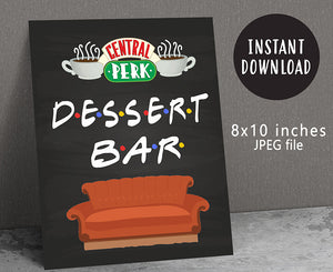 Friends TV Party Sweets Sign / Dessert Bar Sign