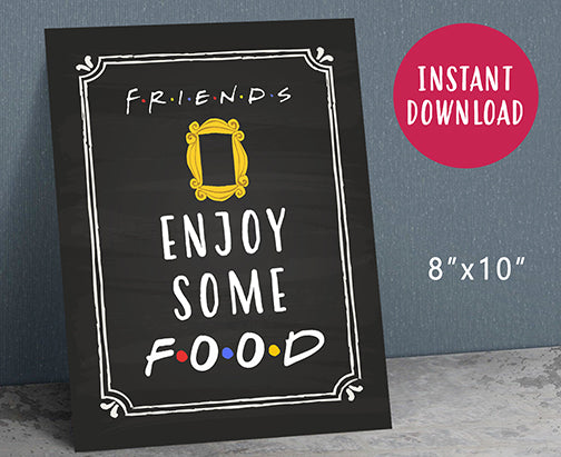 Friends Tv Party Food Sign