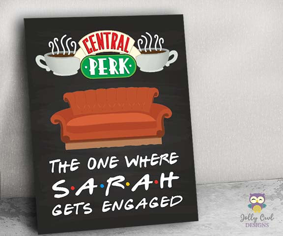 FRIENDS TV Welcome Sign for Engagement Party - Personalized