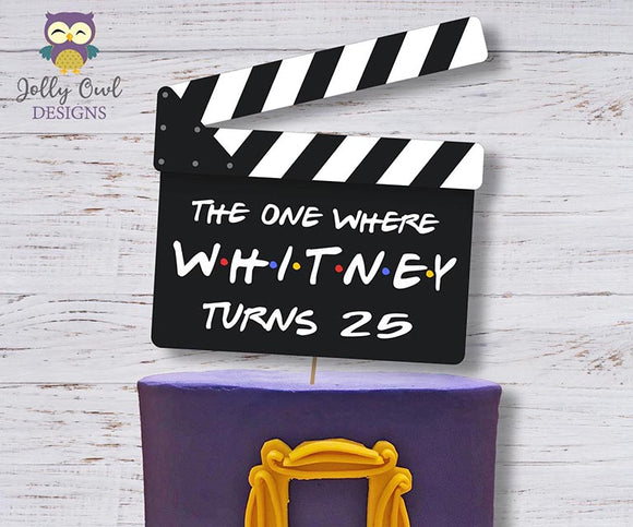 Friends TV Party | Printable Clapperboard Cake Topper