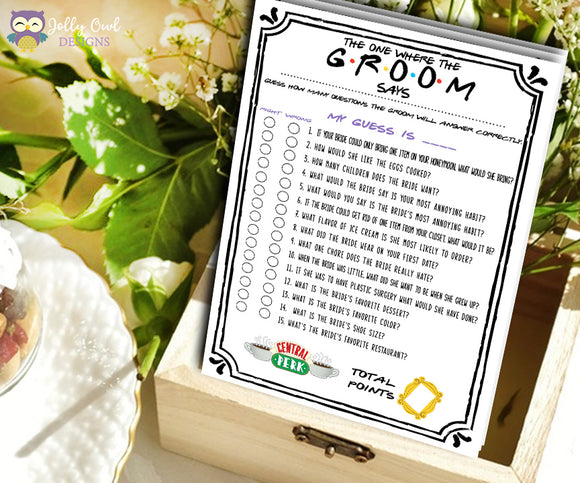 Friends TV Show Bridal Shower Game - What Did The Groom Say About His Bride?