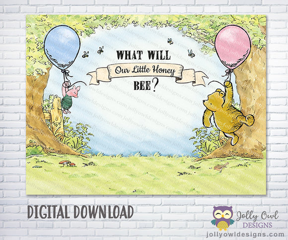 What Will It Bee? What Will Our Little Honey Bee?- A Classic Winnie The Pooh Gender Reveal Backdrop Decoration - Digital Printable
