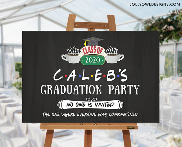 FRIENDS TV Show Graduation Banner Poster - Quarantine Virtual Party