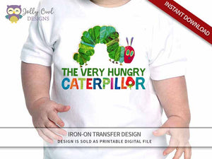 The Very Hungry Caterpillar Iron On Transfer Design Birthday Shirt - Jolly Owl Designs