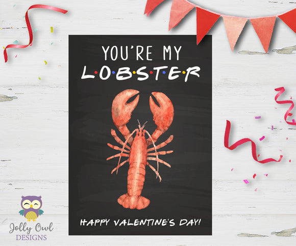 Friends Tv Show - Valentine's Day Card - You're My Lobster - Jolly Owl Designs