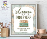Luggage Drop Off Table Sign - Printable Signage for Vintage Travel Theme Baby Shower, Birthday, Retirement, Bridal Shower, Bachelorette, Farewell Party
