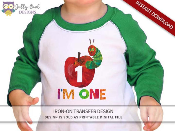 The Very Hungry Caterpillar Iron On Transfer Design For 1st Birthday Shirt - I'm One - Jolly Owl Designs
