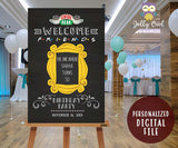 FRIENDS TV Shower Party Welcome Sign