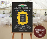 FRIENDS TV Bridal Shower Party Welcome Sign