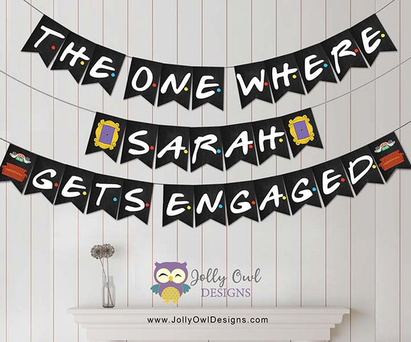 Friends TV Engagement Party Banner