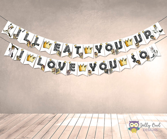 Where The Wild Things Are Printable Banner - I'll Eat You Up, I Love You So