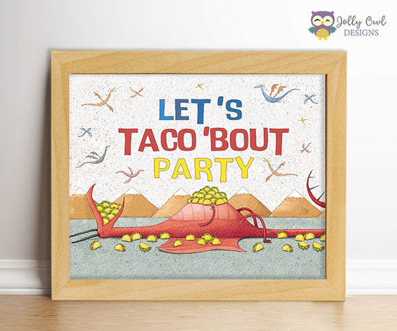 Dragons Love Tacos Birthday Party Sign - Let's Taco 'Bout Party