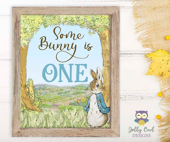 Peter Rabbit Birthday Party Signs - Some Bunny Is One