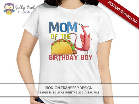 DRAGONS LOVE TACOS Iron On Transfer Design For MOM of Birthday Boy
