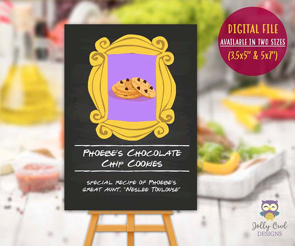 Friends TV Themed Party Food Label - Phoebe's Chocolate Chip Cookies Neslee Toulouse