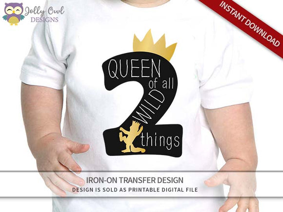 Where The Wild Things Are Iron On Transfer Design - Queen of All Wild Things - Age 2