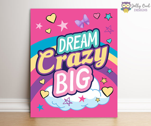 Jojo Siwa Party Signs - Dream Crazy Big