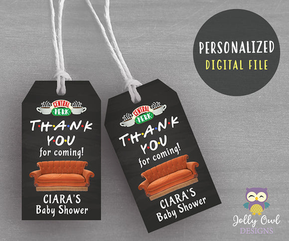 Friends TV Thank You Tag - Personalized Baby Shower tag