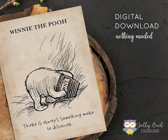 Vintage Classic Winnie The Pooh Quotes - Pooh Eating Honey, Sketch of Pooh Head Inside Jar - There is Always Something More To Discover / Wall Art Digital Download