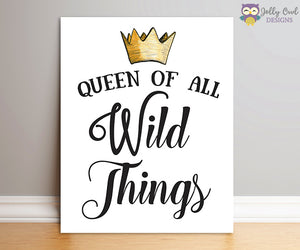 Where The Wild Things Are Party Sign - Queen Of All Wild Things